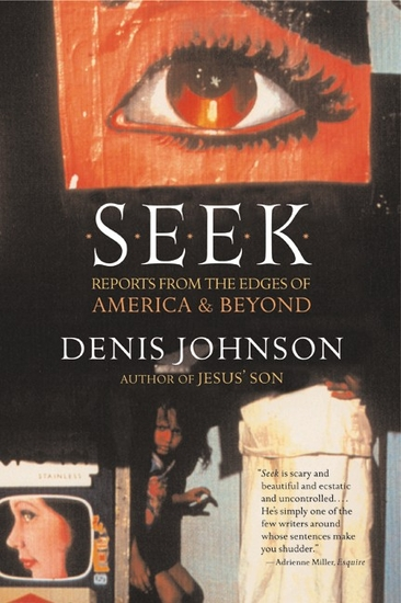 Seek - Reports from the Edges of America & Beyond - cover