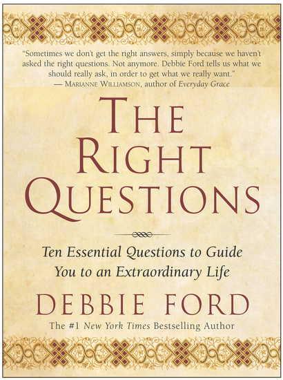 The Right Questions - Ten Essential Questions To Guide You To An Extraordinary Life - cover