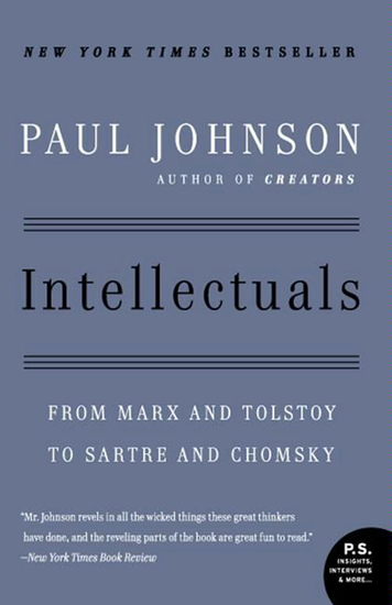 Intellectuals - From Marx and Tolstoy to Sartre and Chomsky - cover
