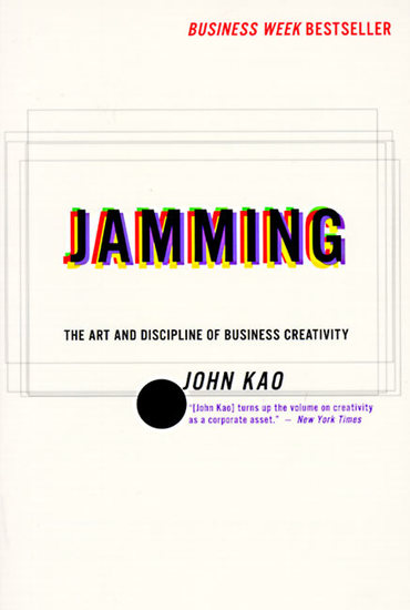 Jamming - Art and Discipline of Business Creativit - cover