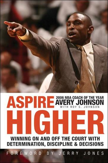 Aspire Higher - Winning On and Off the Court with Determination Discipline and Decisions - cover