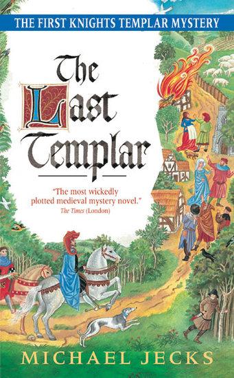 The Last Templar - A Knights Templar Mystery - cover