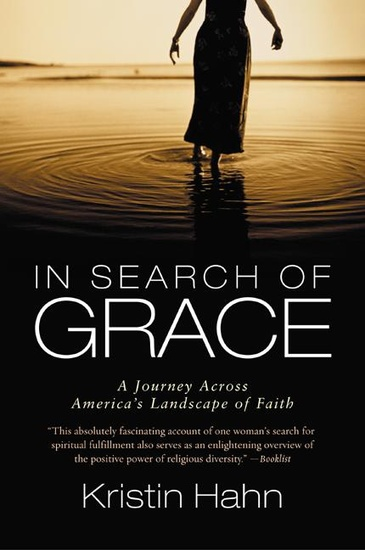 In Search of Grace - A Journey Across America's Landscape of Faith - cover