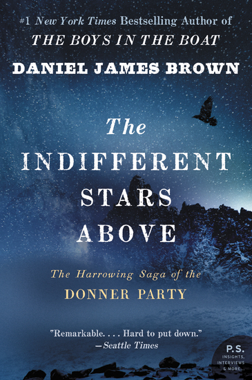 The Indifferent Stars Above - The Harrowing Saga of the Donner Party - cover