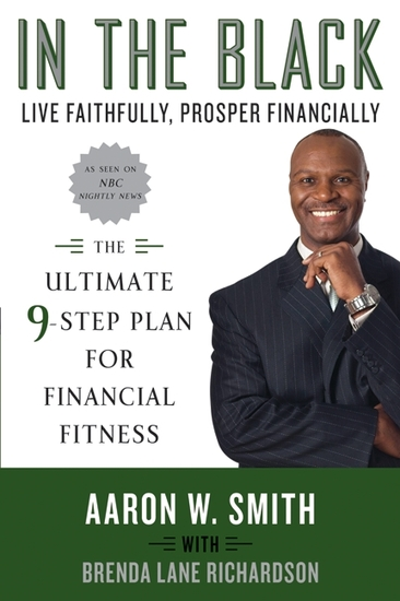 In the Black - Live Faithfully Prosper Financially: The Ultimate 9-Step Plan for Financial Fitness - cover