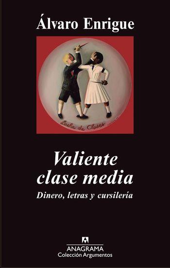 Valiente clase media - Dinero letras y cursilería - cover