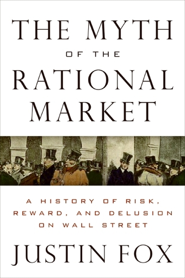 The Myth of the Rational Market - cover