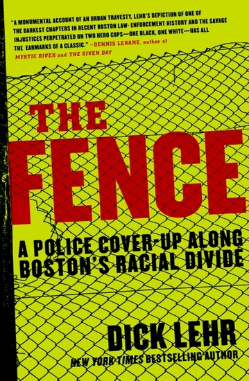 The Fence - A Police Cover-up Along Boston's Racial Divide - cover