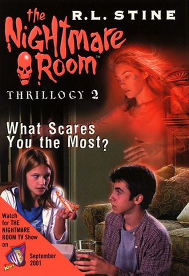 The Nightmare Room Thrillogy #2: What Scares You the Most? - cover