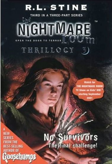 The Nightmare Room Thrillogy #3: No Survivors - cover