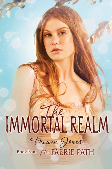 The Faerie Path #4: The Immortal Realm - cover