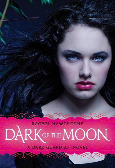 Dark Guardian #3: Dark of the Moon - cover