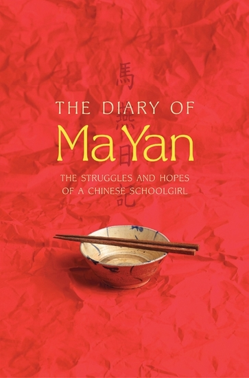 The Diary of Ma Yan - The Struggles and Hopes of a Chinese Schoolgirl - cover