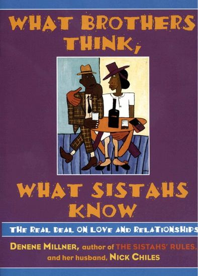 What Brothers Think What Sistahs Know - cover