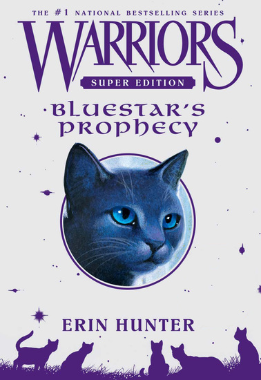 Warriors Super Edition: Bluestar's Prophecy - cover