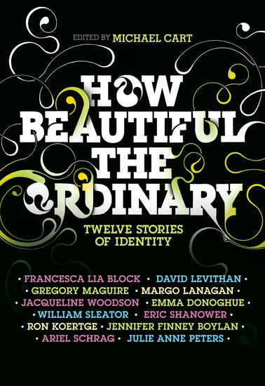 How Beautiful the Ordinary - Twelve Stories of Identity - cover
