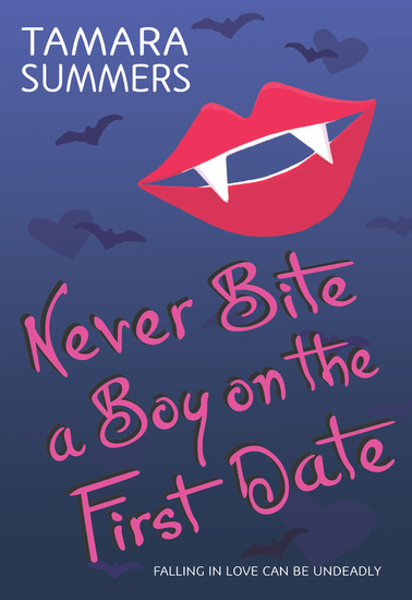 Never Bite a Boy on the First Date - cover