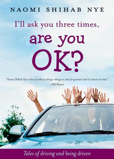 I'll Ask You Three Times Are You OK? - Tales of Driving and Being Driven - cover
