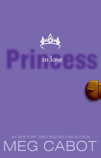 The Princess Diaries Volume III: Princess in Love - cover