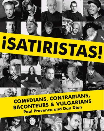 Satiristas - Comedians Contrarians Raconteurs & Vulgarians - cover