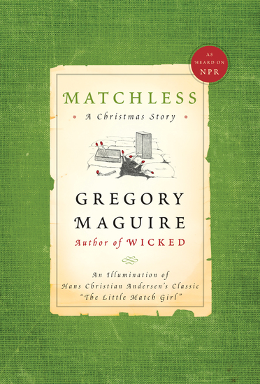"Matchless - An Illumination of Hans Christian Andersen's Classic ""The Little Match Girl"" - cover"