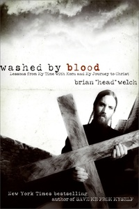 Washed by Blood - Lessons from My Time with Korn and My Journey to Christ