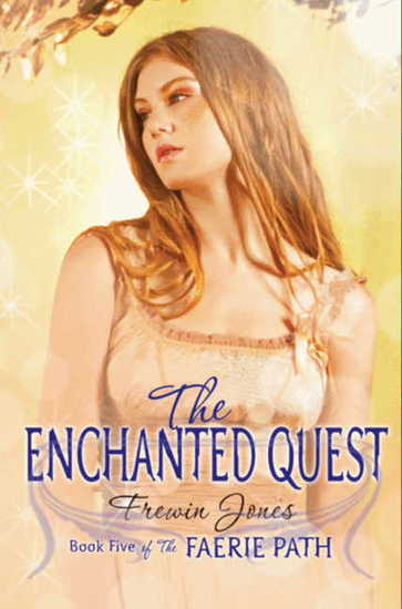 Faerie Path #5: The Enchanted Quest - cover