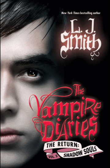 The Vampire Diaries: The Return: Shadow Souls - cover
