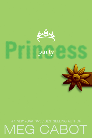 The Princess Diaries Volume VII: Party Princess - cover