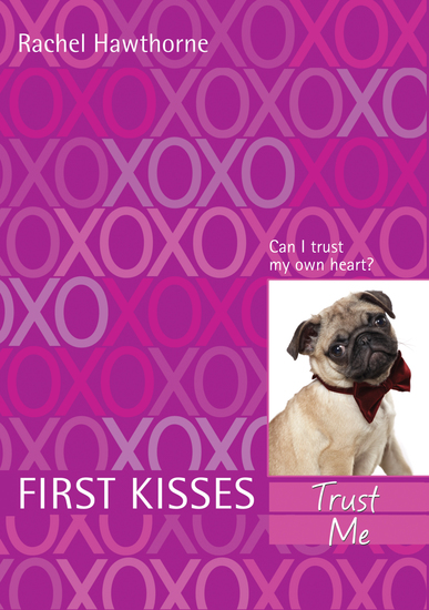 First Kisses 1: Trust Me - cover