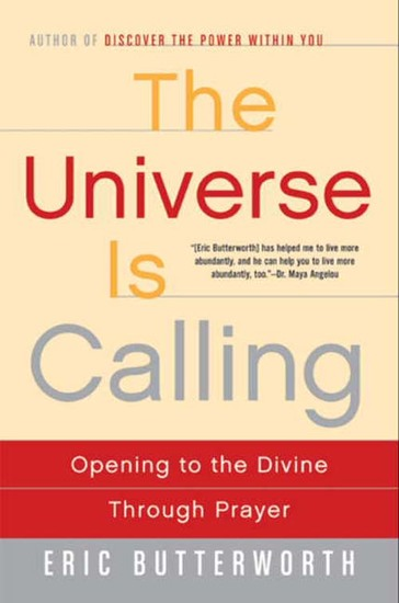 The Universe Is Calling - Opening to the Divine Through Prayer - cover