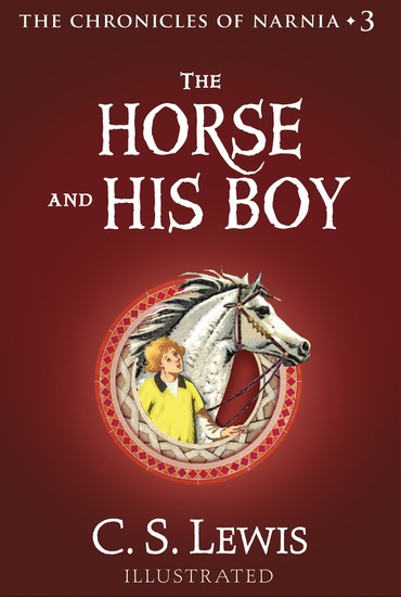 The Horse and His Boy - The Chronicles of Narnia - cover