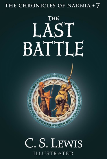 The Last Battle - The Chronicles of Narnia - cover