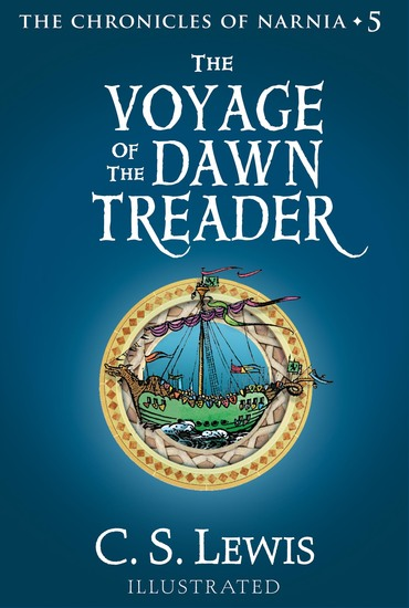 The Voyage of the Dawn Treader - The Chronicles of Narnia - cover