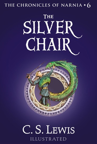 The Silver Chair - The Chronicles of Narnia - cover