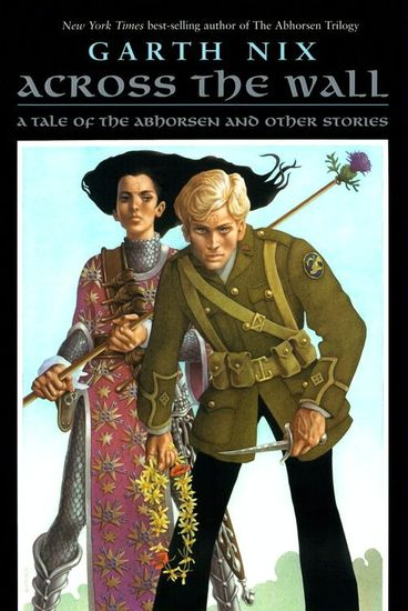 Across the Wall - A Tale of the Abhorsen and Other Stories - cover