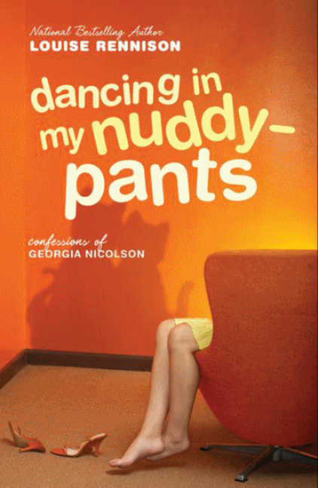 Dancing in My Nuddy-Pants - Even Further Confessions of Georgia Nicolson - cover