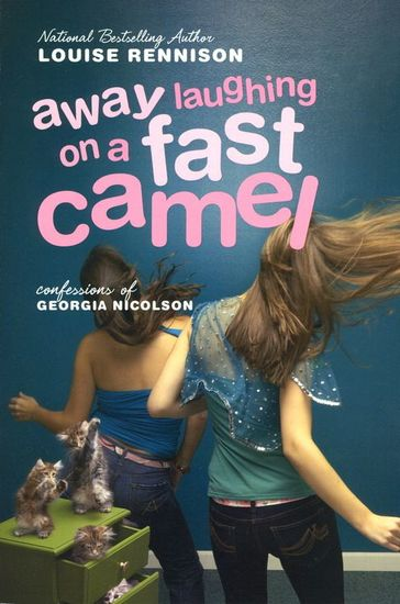 Away Laughing on a Fast Camel - Even More Confessions of Georgia Nicolson - cover