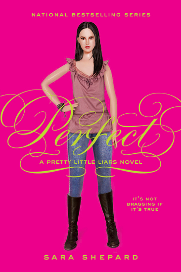 Pretty Little Liars #3: Perfect - cover