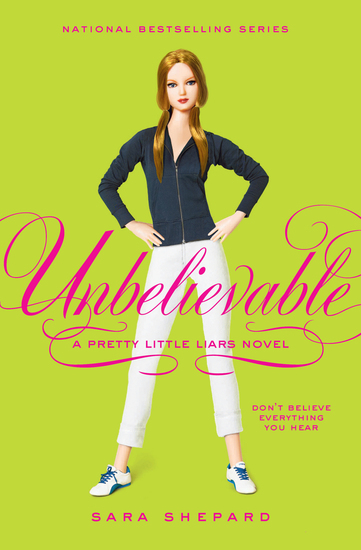 Pretty Little Liars #4: Unbelievable - cover