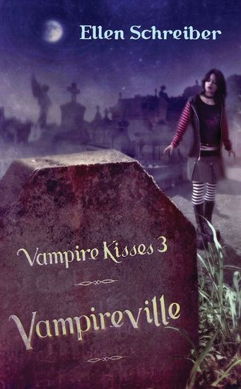Vampire Kisses 3: Vampireville - cover