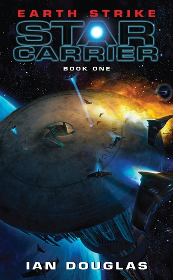 Earth Strike - Star Carrier: Book One - cover
