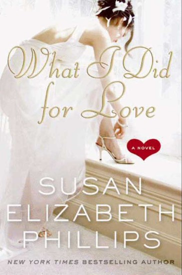 What I Did for Love - A Novel - cover