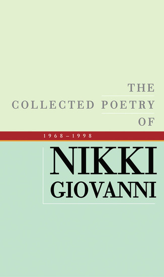 The Collected Poetry of Nikki Giovanni - 1968-1998 - cover