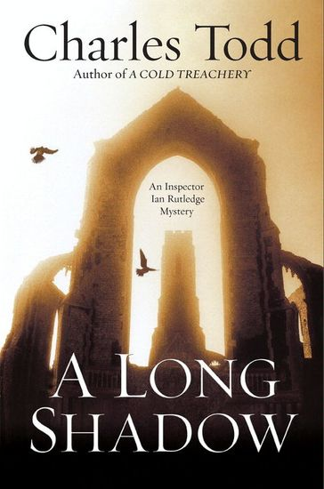 A Long Shadow - An Inspector Ian Rutledge Mystery - cover