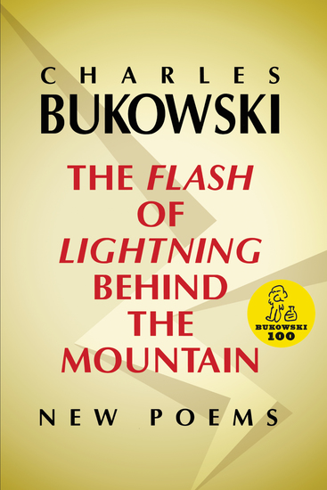 The Flash of Lightning Behind the Mountain - New Poems - cover