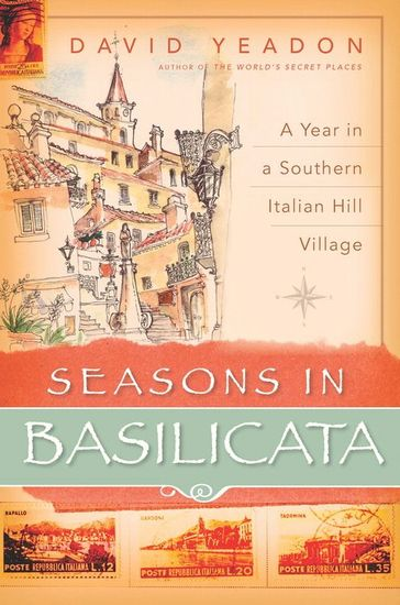 Seasons in Basilicata - A Year in a Southern Italian Hill Village - cover