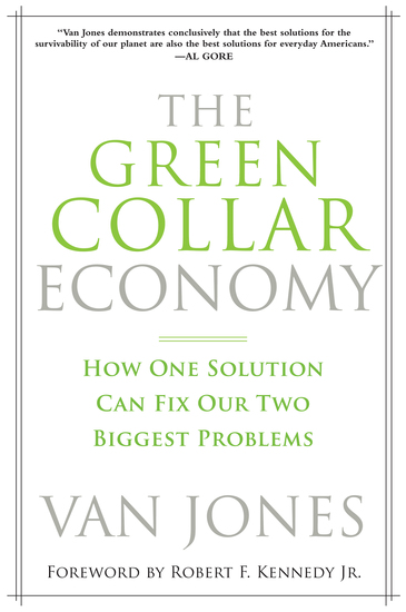 The Green Collar Economy - How One Solution Can Fix Our Two Biggest Problems - cover