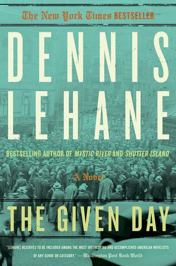 The Given Day - A Novel - cover