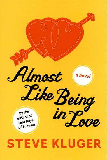 Almost Like Being in Love - A Novel - cover